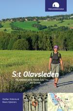 S-t Olavsleden - Pilgrimsfärd Från Hav Till Hav, En Guide