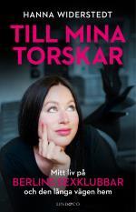 Till Mina Torskar - Mitt Liv På Berlins Sexklubbar