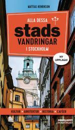 Alla Dessa Stadsvandringar I Stockholm