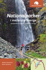 Nationalparker I Mellersta Sverige - Vandringsturer Och Utflykter