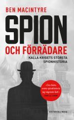 Spion Och Förrädare - Kalla Krigets Största Spionhistoria