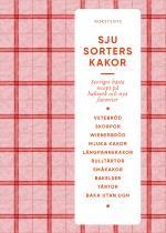 Sju Sorters Kakor - Sveriges Bästa Recept På Bakverk Och Nya Favoriter