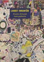 Landet Innanför - Kreativt Skrivande Inom Psykiatrin