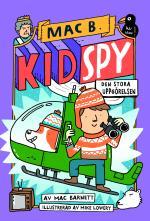 Kid Spy- Den Stora Uppgörelsen