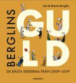 Berglins Guld - De Bästa Serierna Från 2009-2019