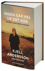 Ingen Går Hel Ur Det Här - Min Resa I Den Svenska Musiken