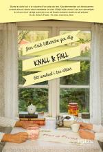 Knall & Fall - Ett Avsked I Tre Akter