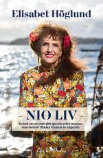Nio Liv - En Bok För Oss Som Gått Igenom Svåra Trauman