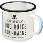 Emaljmugg / Dog rules ..