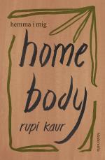 Home Body - Hemma I Mig