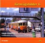 Växjö-västervik - En Bildberättelse Om Sj-s Sista Smalspårsjärnväg Med Persontrafik