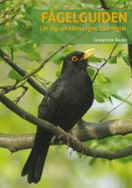 Fågelguiden- Lär Dig Känna Igen 150 Fåglar