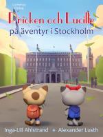 Pricken Och Lucille På Äventyr I Stockholm