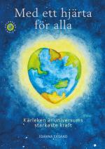Med Ett Hjärta För Alla - Bok 1 Kärleken Är Universums Starkaste Kraft