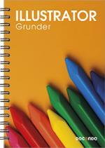 Illustrator Grunder