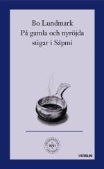 Ärkebiskopens Fastebok - På Nötta Och Nyröjda Stigar I Sápmi