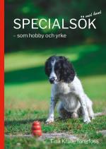 Specialsök Med Hund - Som Hobby Och Yrke