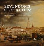Sevenboms Stockholm - Johan Sevenbom - Förnyare Av Svensk Landskapskonst Under 1700-talet