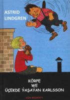 Körpe We Üçekde Ýasaýan Karlsson