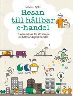 Resan Till Hållbar E-handel - Din Handbok För Att Skapa Hållbar Digital Handel