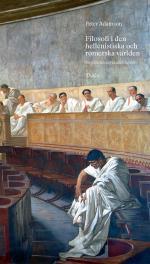 Filosofi I Den Hellenistiska Och Romerska Världen - En Filosofihistoria Utan Luckor