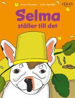 Selma Ställer Till Det