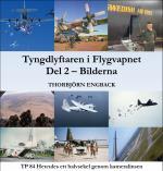 Tyngdlyftaren I Flygvapnet. Del 2 - Bilderna