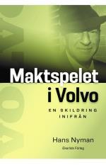 Maktspelet I Volvo - En Skildring Inifrån