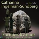 Forntida Kvinnor -jägare Vikingahustru Prästinna