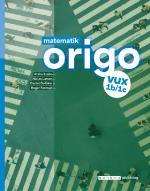 Matematik Origo 1b/1c Vux, Upplaga 2