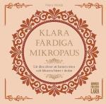 Klara, Färdiga, Mikropaus - Lär Dina Elever Att Hantera Stress Och Fokusera Bättre I Skolan