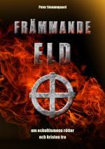 Främmande Eld / Peter Stenumgaard