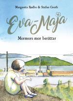 Eva-maja -mormors Mor Berättar