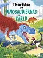 Lätta Fakta Om Dinosauriernas Värld