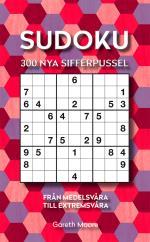 Sudoku - 300 Nya Sifferpussel Från Medelsvåra Till Extremsvåra