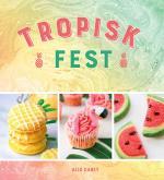 Tropisk Fest