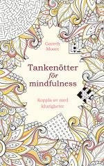 Tankenötter För Mindfulness- Koppla Av Med Klurigheter
