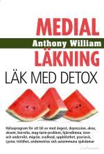 Medial Läkning - Läk Med Detox