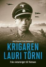 Krigaren Lauri Törni - Från Vinterkriget Till Vietnam