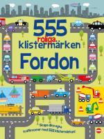555 Roliga Klistermärken - Fordon [nyutgåva]