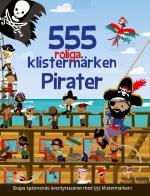 555 Roliga Klistermärken - Pirater [nyutgåva]