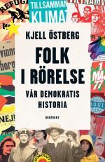 Folk I Rörelse - Vår Demokratis Historia