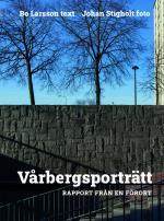 Vårbergsporträtt.  Rapport Från En Förort