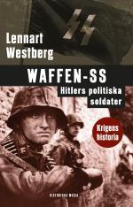 Waffen-ss. Hitlers Politiska Soldater