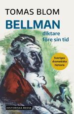 Bellman - Diktare Före Sin Tid