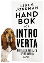 Handbok För Introverta - Karriären, Familjen, Relationerna