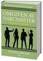 Omgiven Av Narcissister - Så Hanterar Du Självälskare