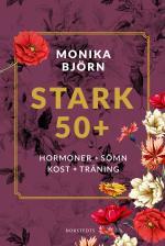 Stark 50+ - Hormoner, Sömn, Kost, Träning