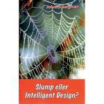 Slump Eller Intelligent Design