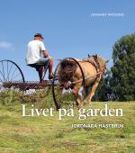 Livet På Gården - Jordnära Hästbruk